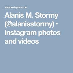 Alanis Stormy