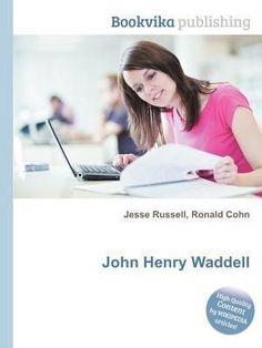John Henry Waddell